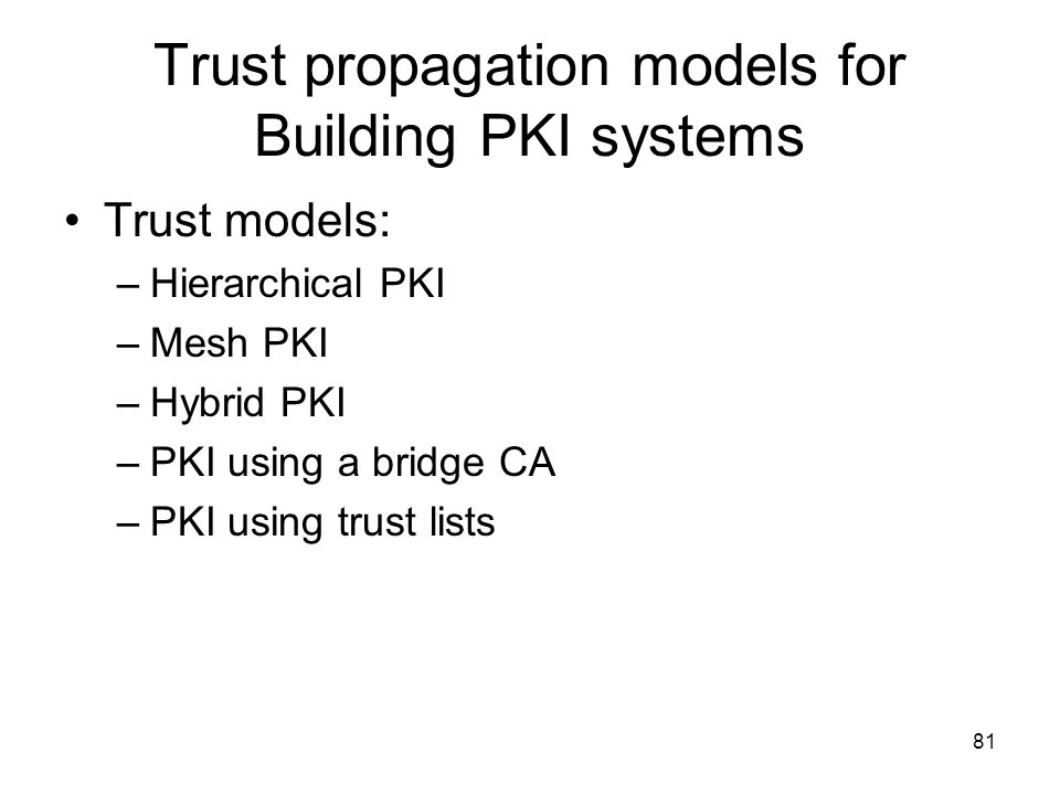 Trust propagation models for Building PKI systems