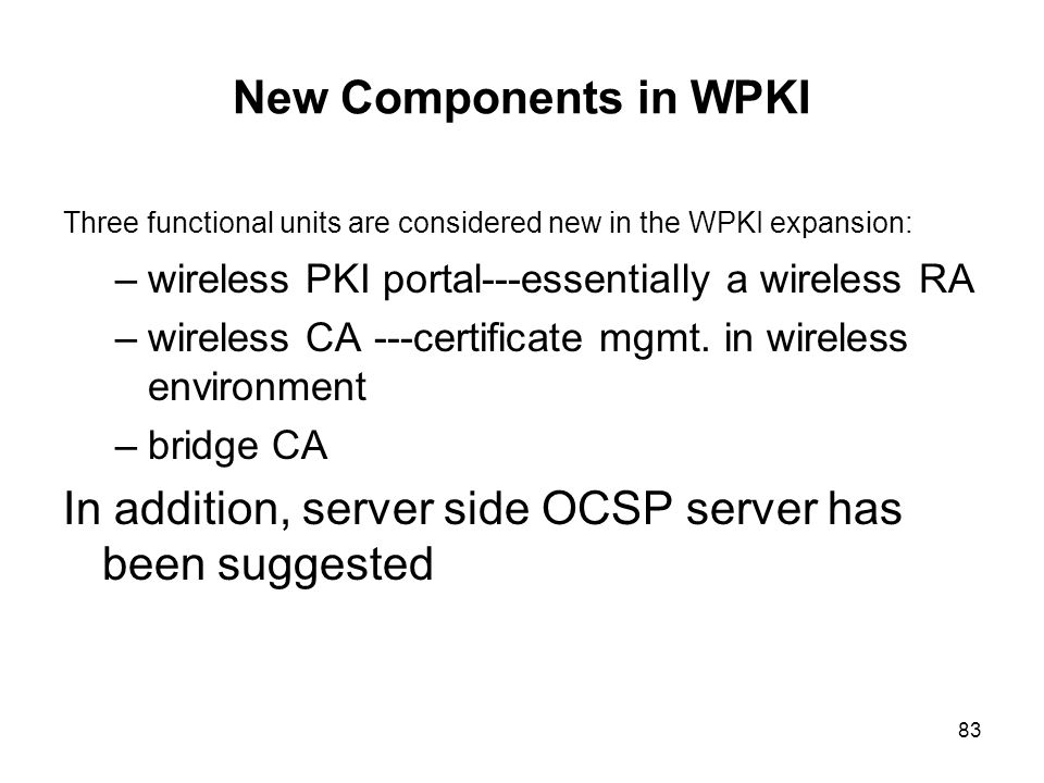 In addition, server side OCSP server has been suggested