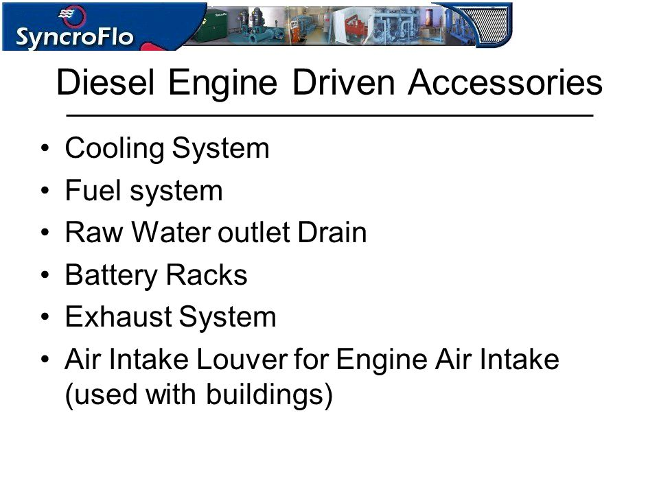 Diesel Engine Driven Accessories