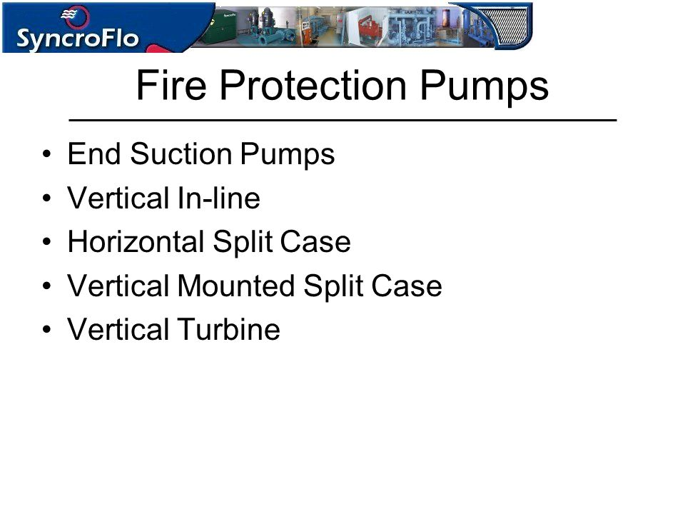 Fire Protection Pumps End Suction Pumps Vertical In-line