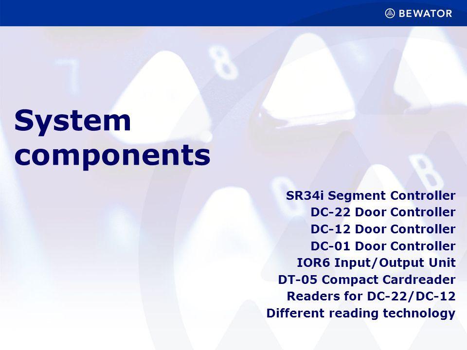 System components SR34i Segment Controller DC-22 Door Controller