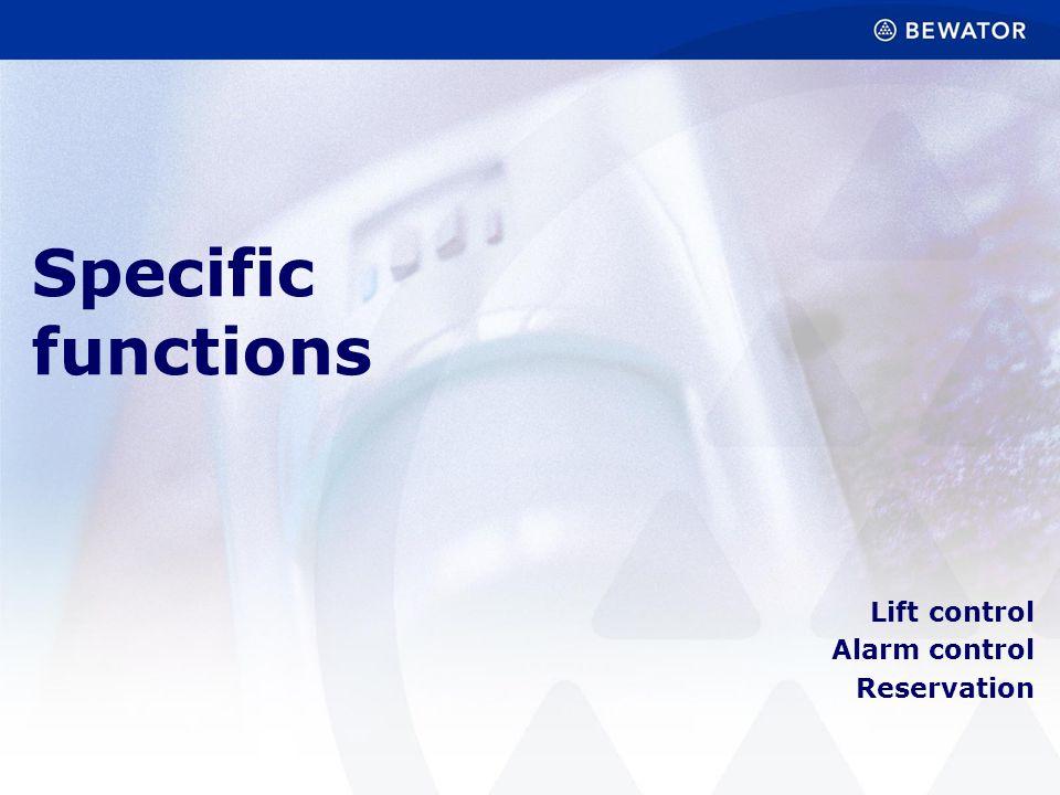 Lift control Alarm control Reservation