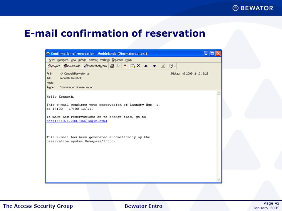 E-mail confirmation of reservation