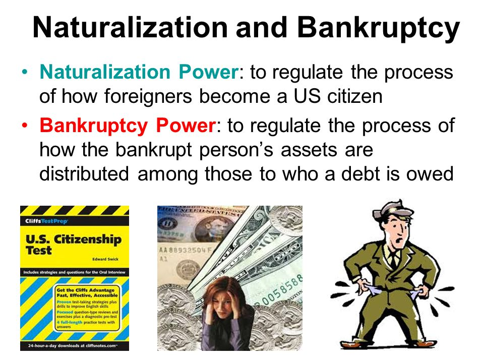 Naturalization and Bankruptcy