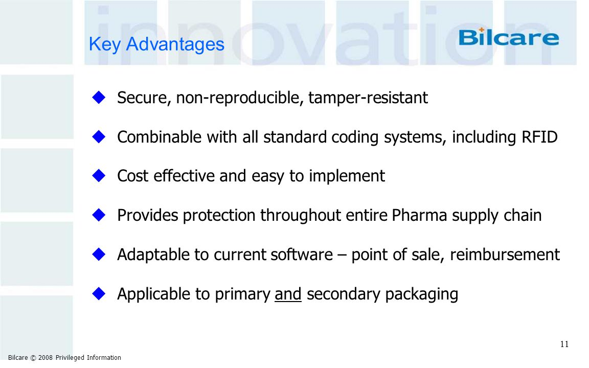 Key Advantages Secure, non-reproducible, tamper-resistant