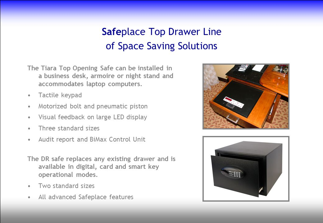 Safeplace Top Drawer Line of Space Saving Solutions