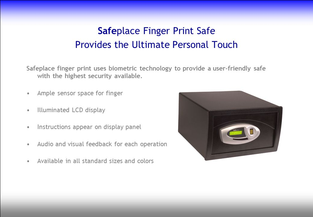 Safeplace Finger Print Safe Provides the Ultimate Personal Touch