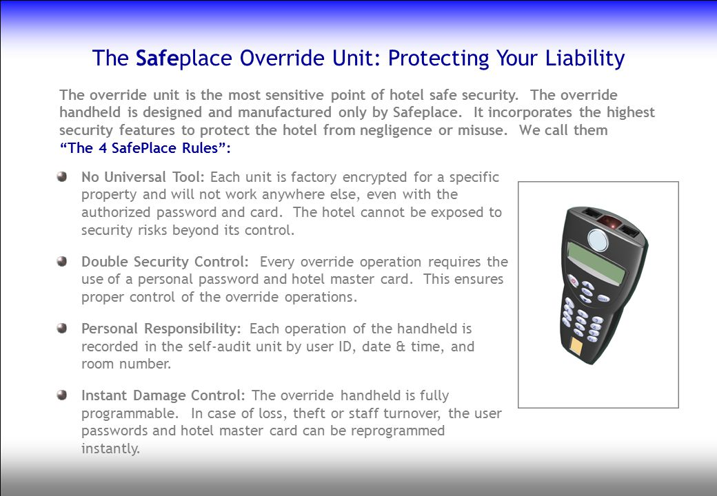 The Safeplace Override Unit: Protecting Your Liability