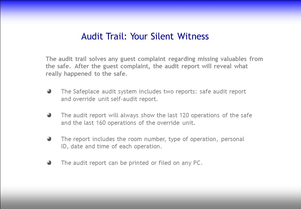 Audit Trail: Your Silent Witness
