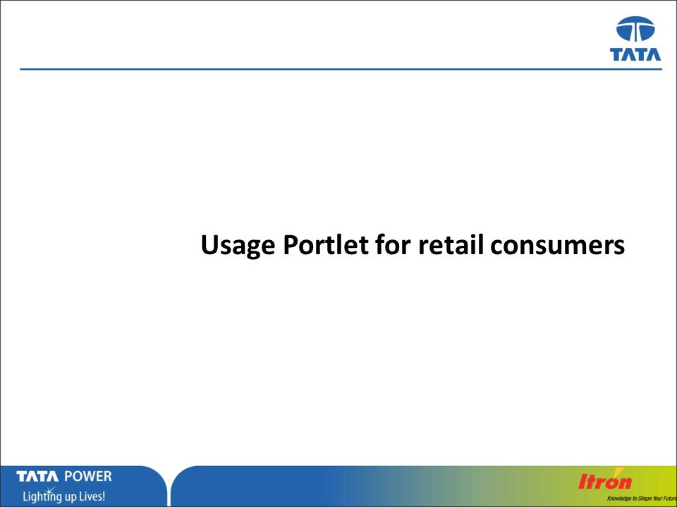 Usage Portlet for retail consumers