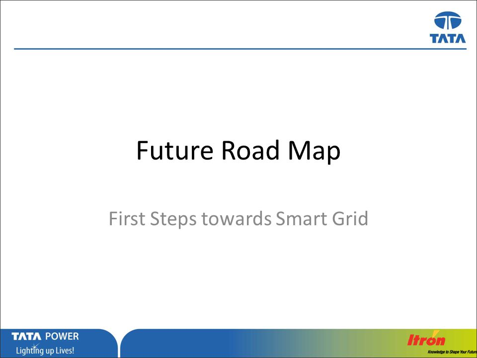 First Steps towards Smart Grid