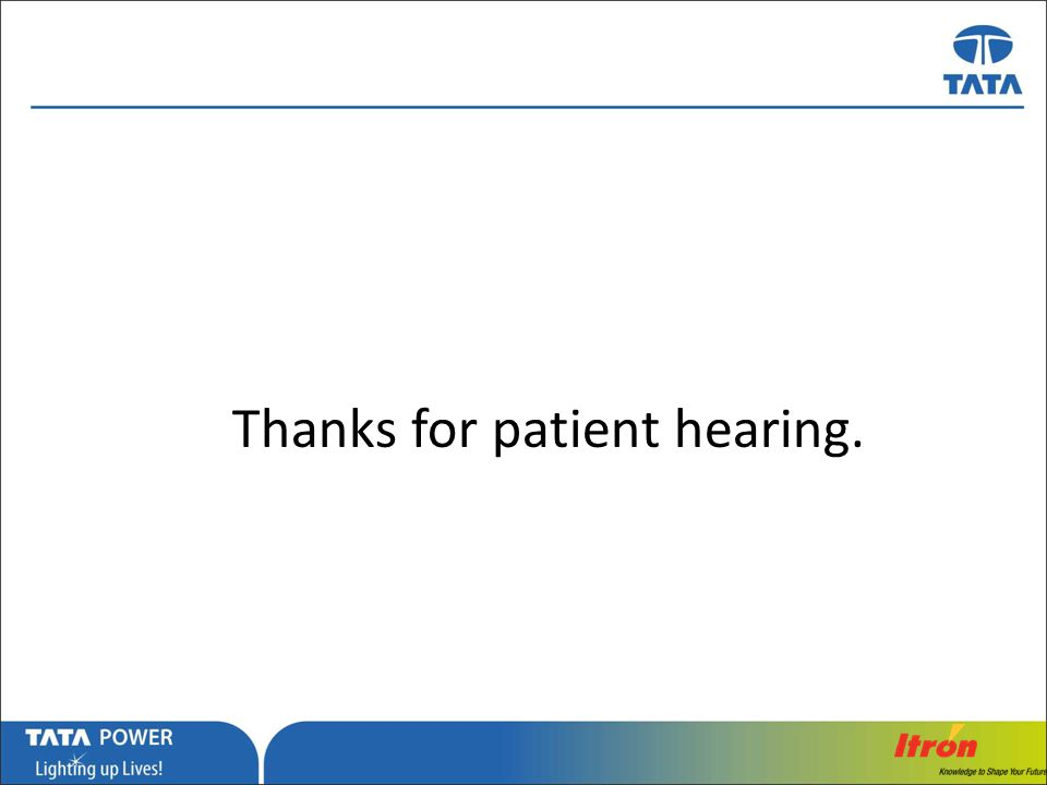 Thanks for patient hearing.