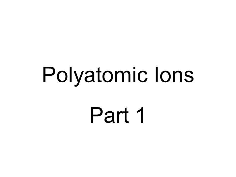 Polyatomic Ions Part 1
