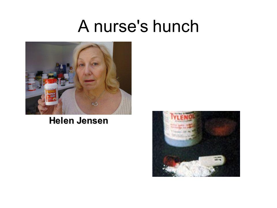 A nurse s hunch Helen Jensen