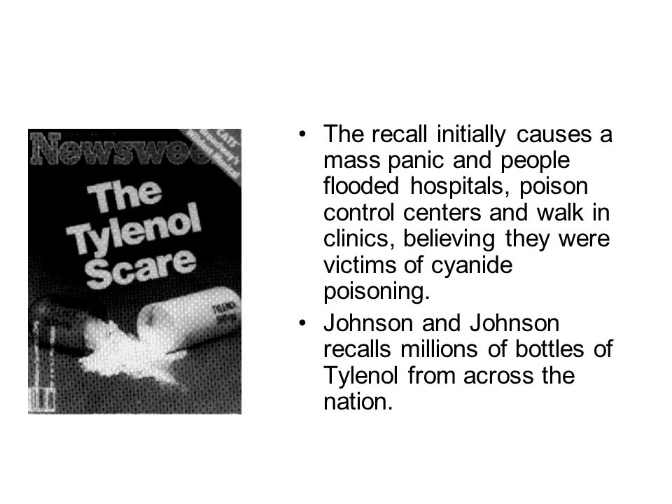 The recall initially causes a mass panic and people flooded hospitals, poison control centers and walk in clinics, believing they were victims of cyanide poisoning.