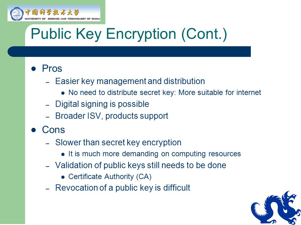 Public Key Encryption (Cont.)