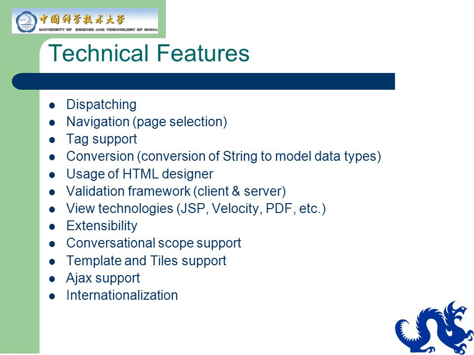 Technical Features Dispatching Navigation (page selection) Tag support