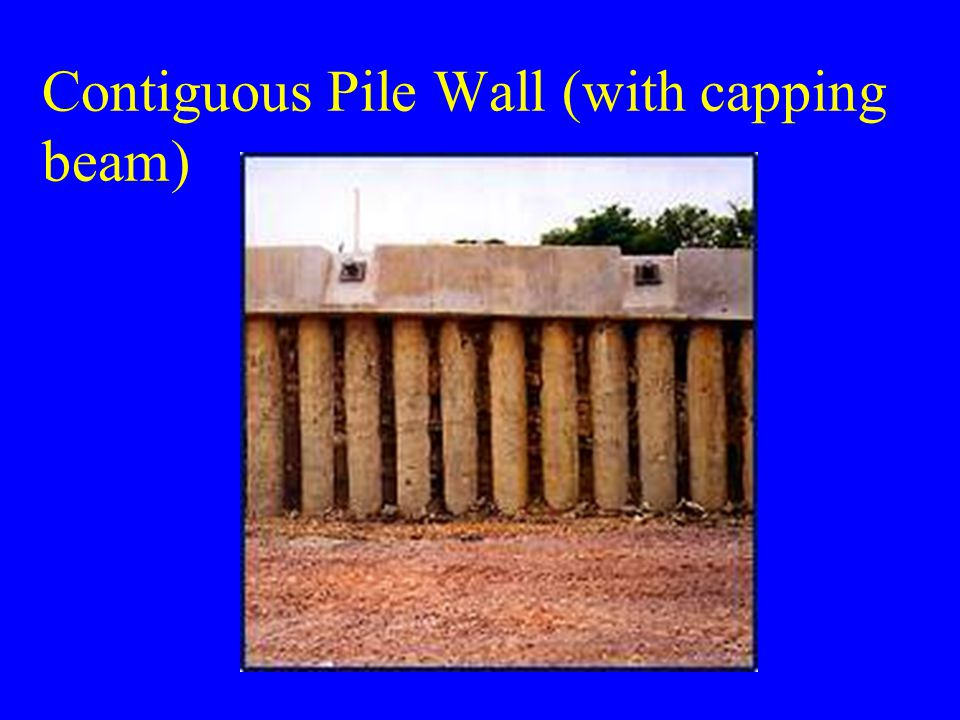 Contiguous Pile Wall (with capping beam)