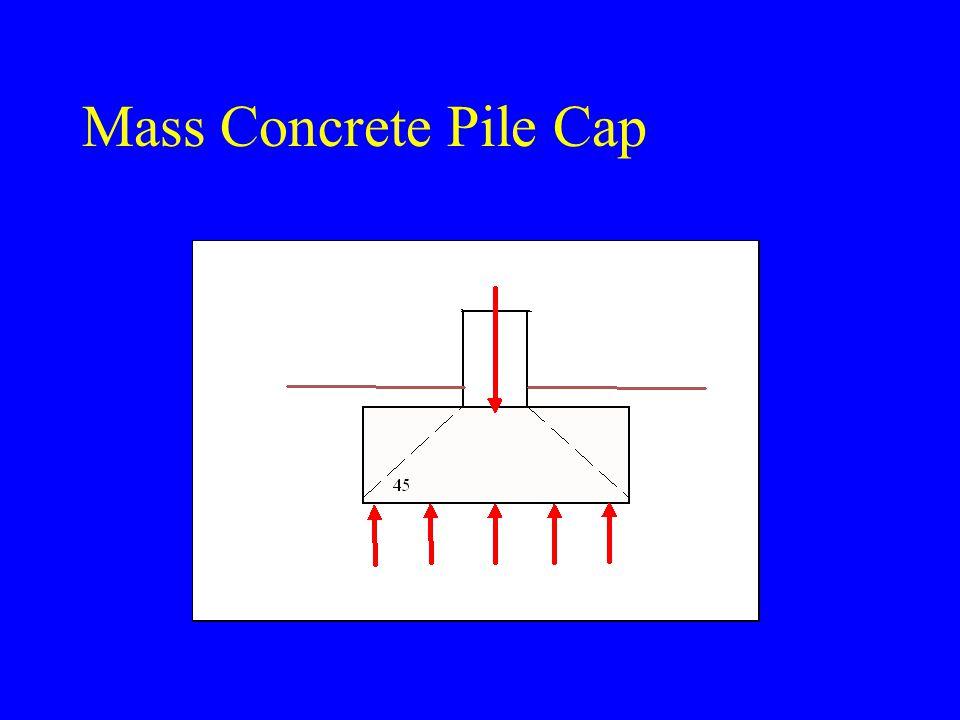 Mass Concrete Pile Cap