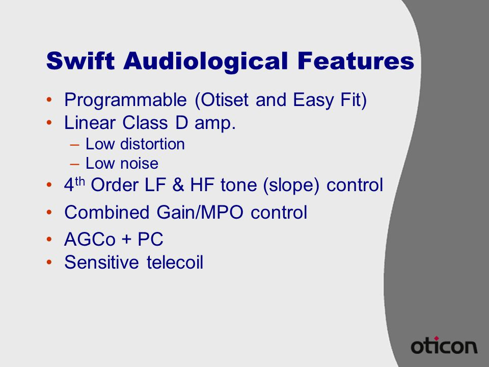 Swift Audiological Features
