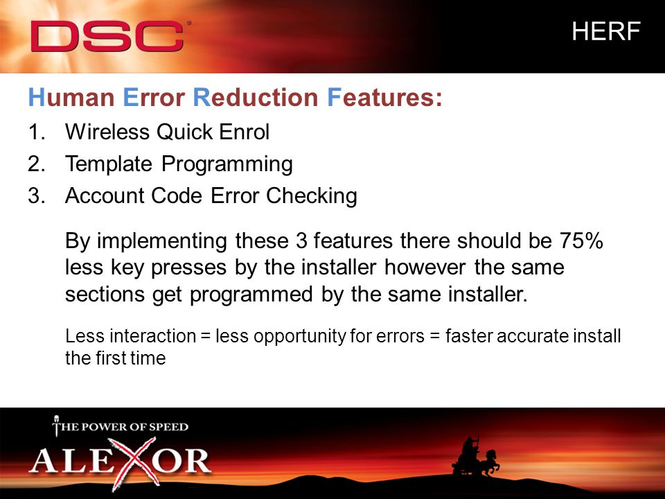 Human Error Reduction Features: