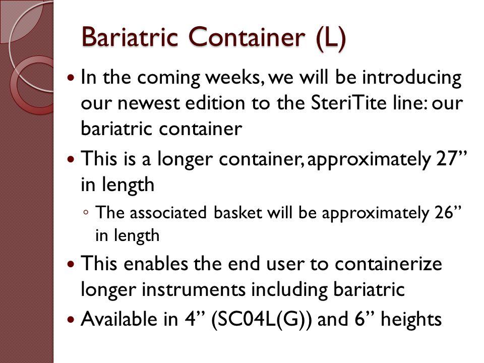 Bariatric Container (L)