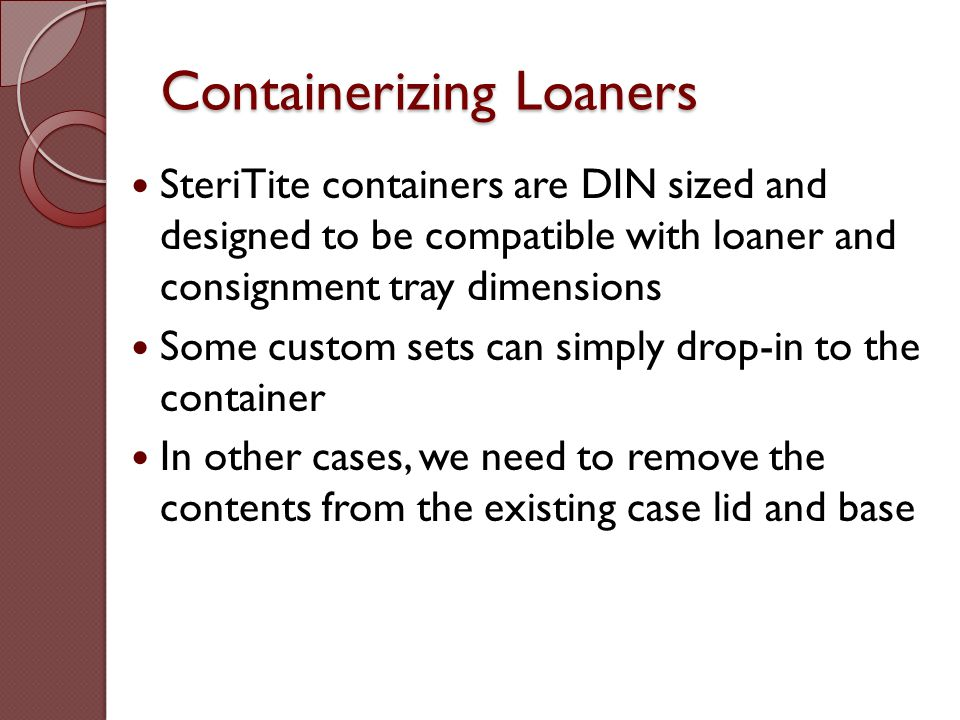 Containerizing Loaners