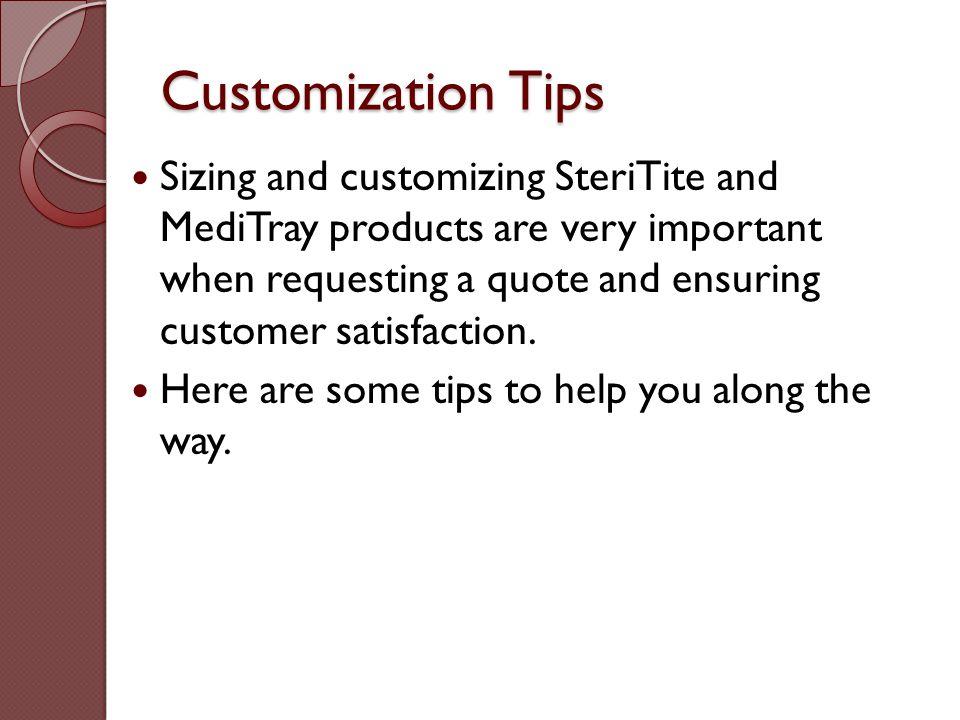 Customization Tips