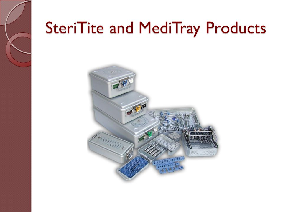 SteriTite and MediTray Products