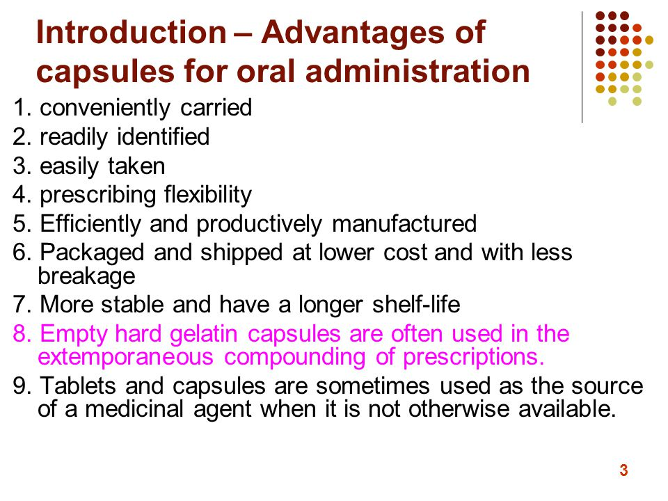 Introduction – Advantages of capsules for oral administration