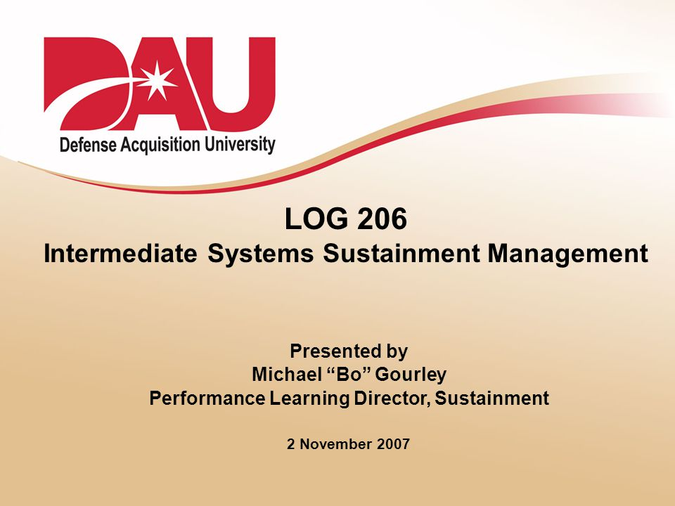 LOG 206 Intermediate Systems Sustainment Management