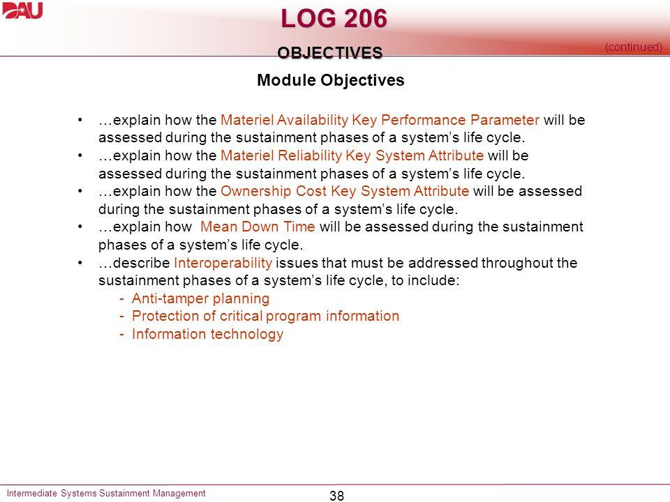 LOG 206 OBJECTIVES Module Objectives