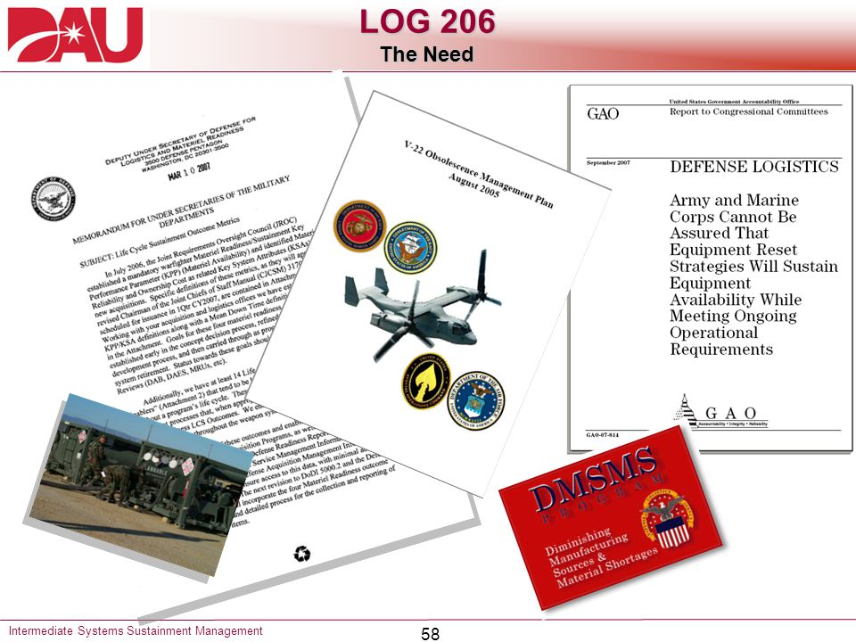 LOG 206 The Need Intermediate Systems Sustainment Management