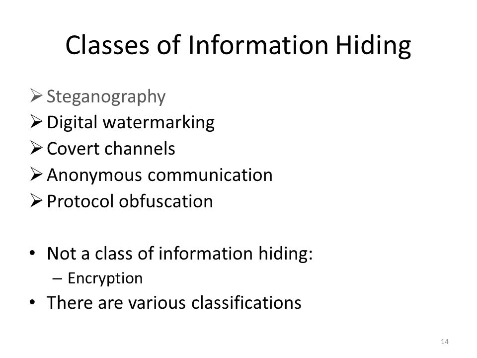 Classes of Information Hiding