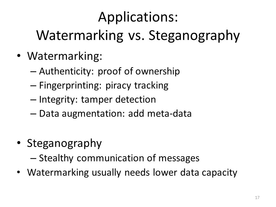 Applications: Watermarking vs. Steganography