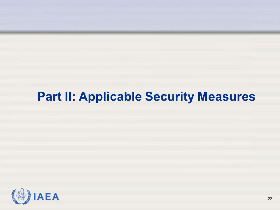 Part II: Applicable Security Measures