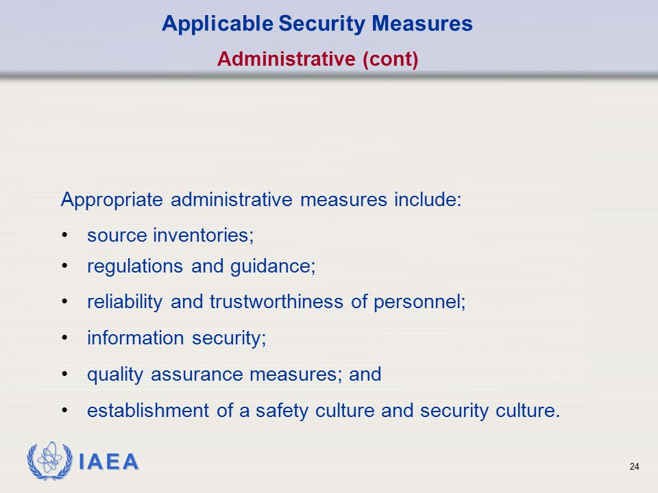 Applicable Security Measures Administrative (cont)