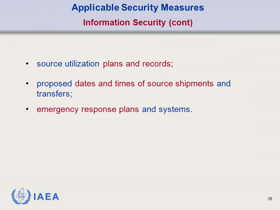 Applicable Security Measures Information Security (cont)