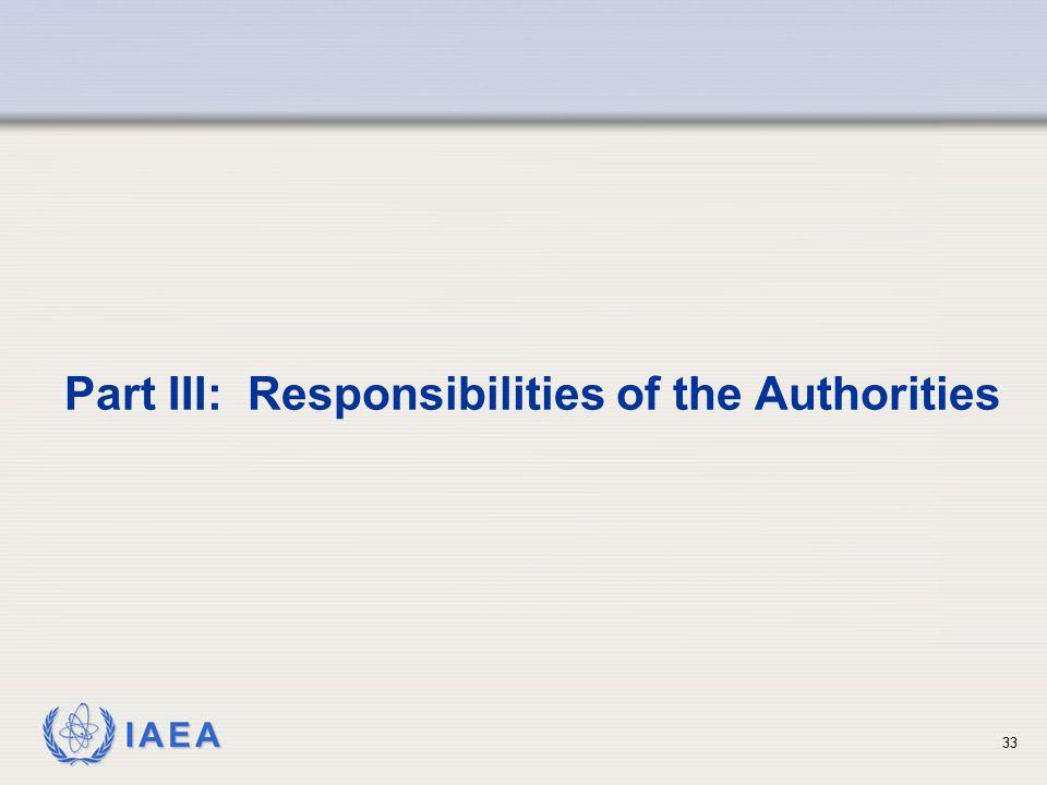Part III: Responsibilities of the Authorities