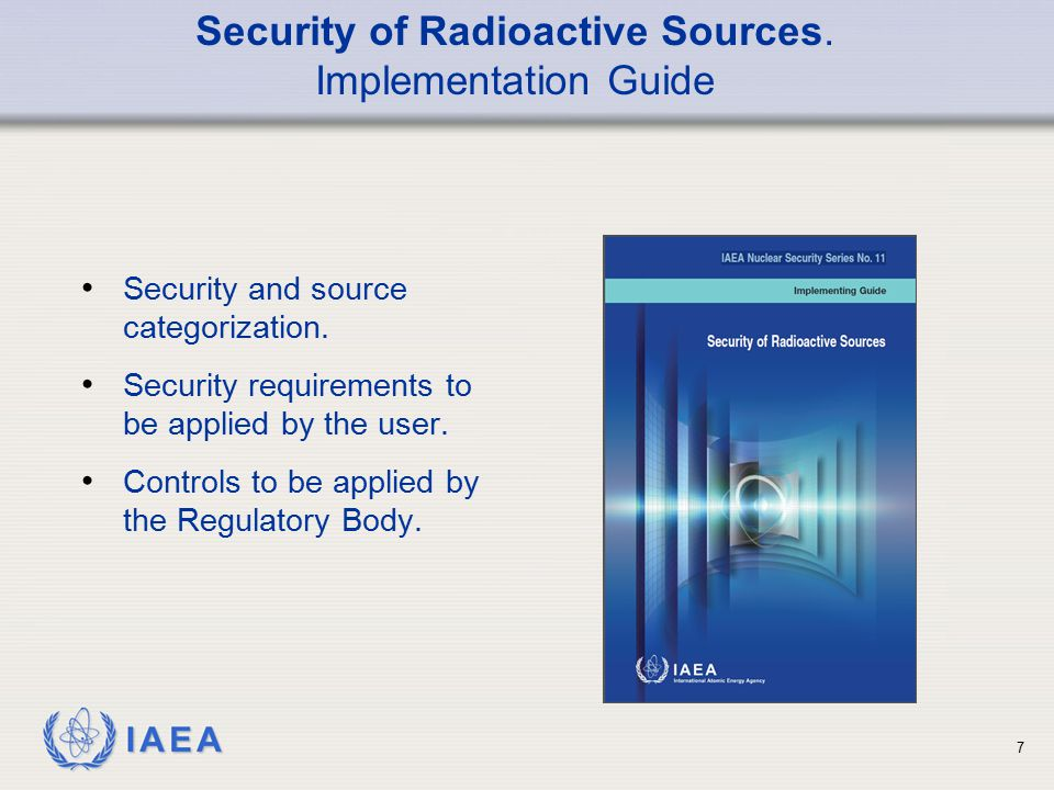 Security of Radioactive Sources.