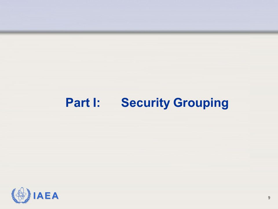 Part I: Security Grouping