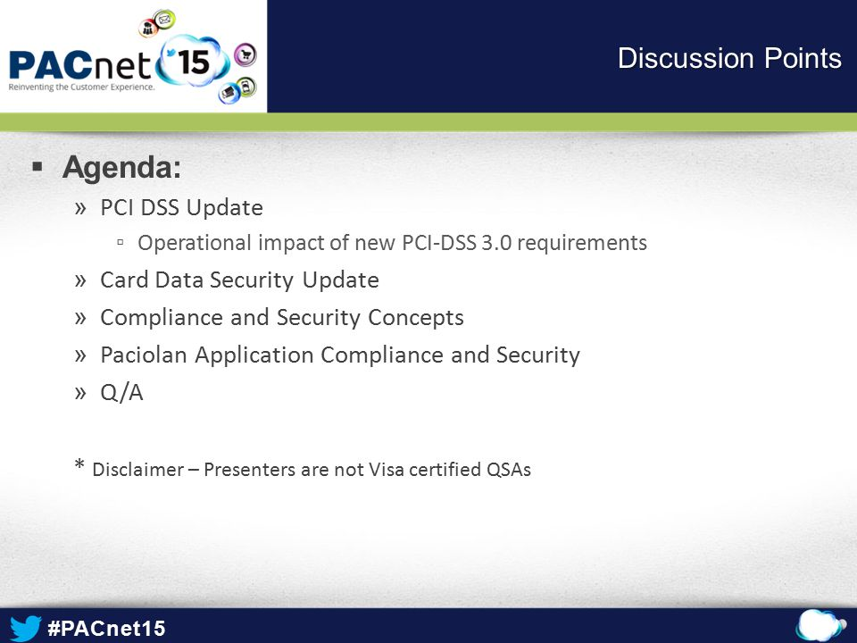 Agenda: Discussion Points PCI DSS Update Card Data Security Update