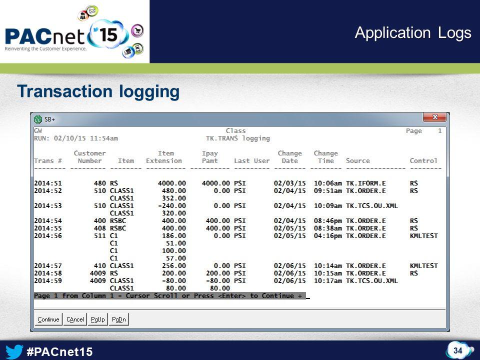 Application Logs Transaction logging