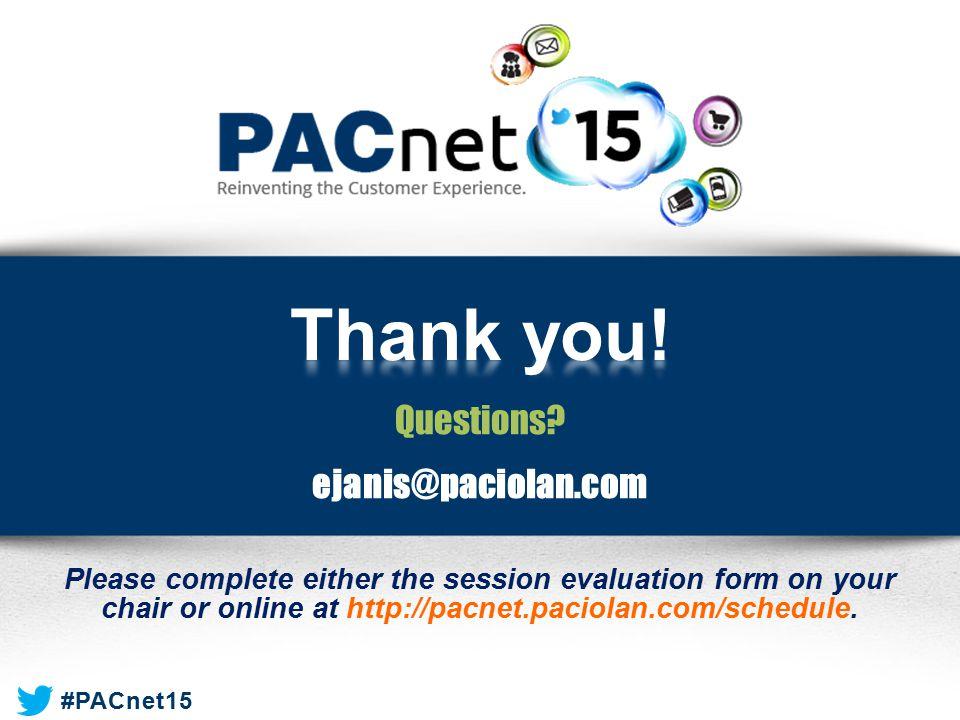 Thank you! Questions ejanis@paciolan.com