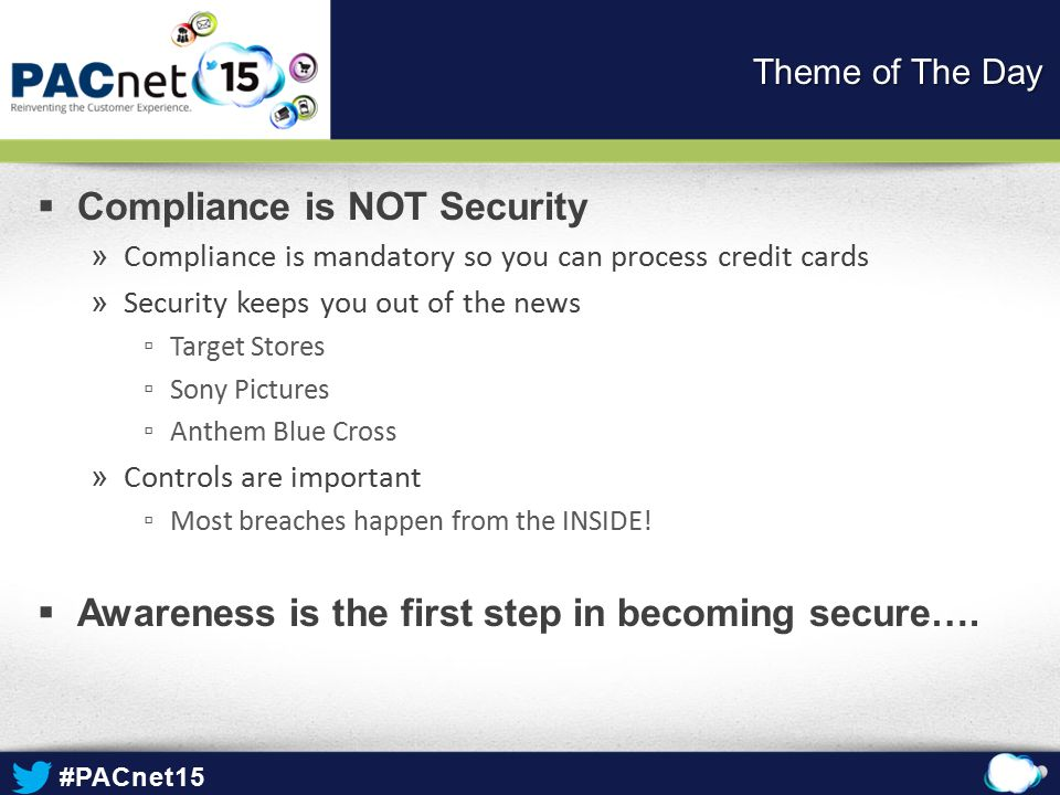 Compliance is NOT Security