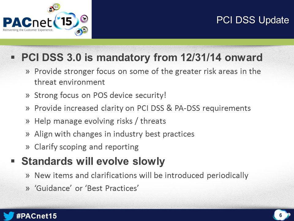 PCI DSS 3.0 is mandatory from 12/31/14 onward