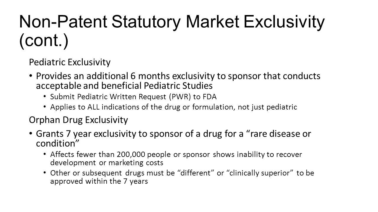 Non-Patent Statutory Market Exclusivity (cont.)