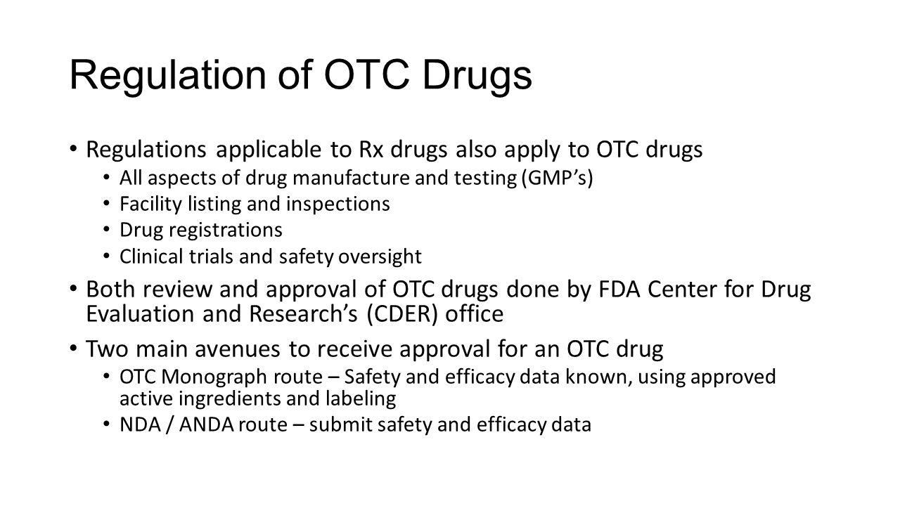 Regulation of OTC Drugs