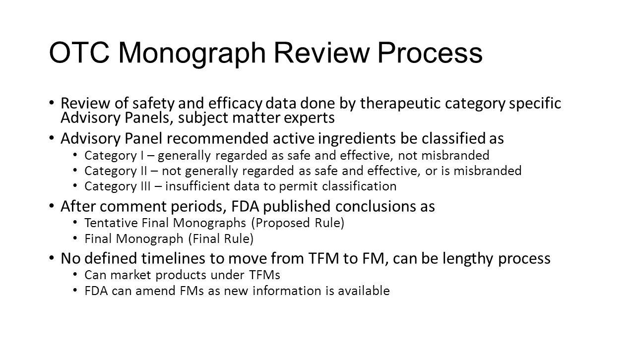 OTC Monograph Review Process