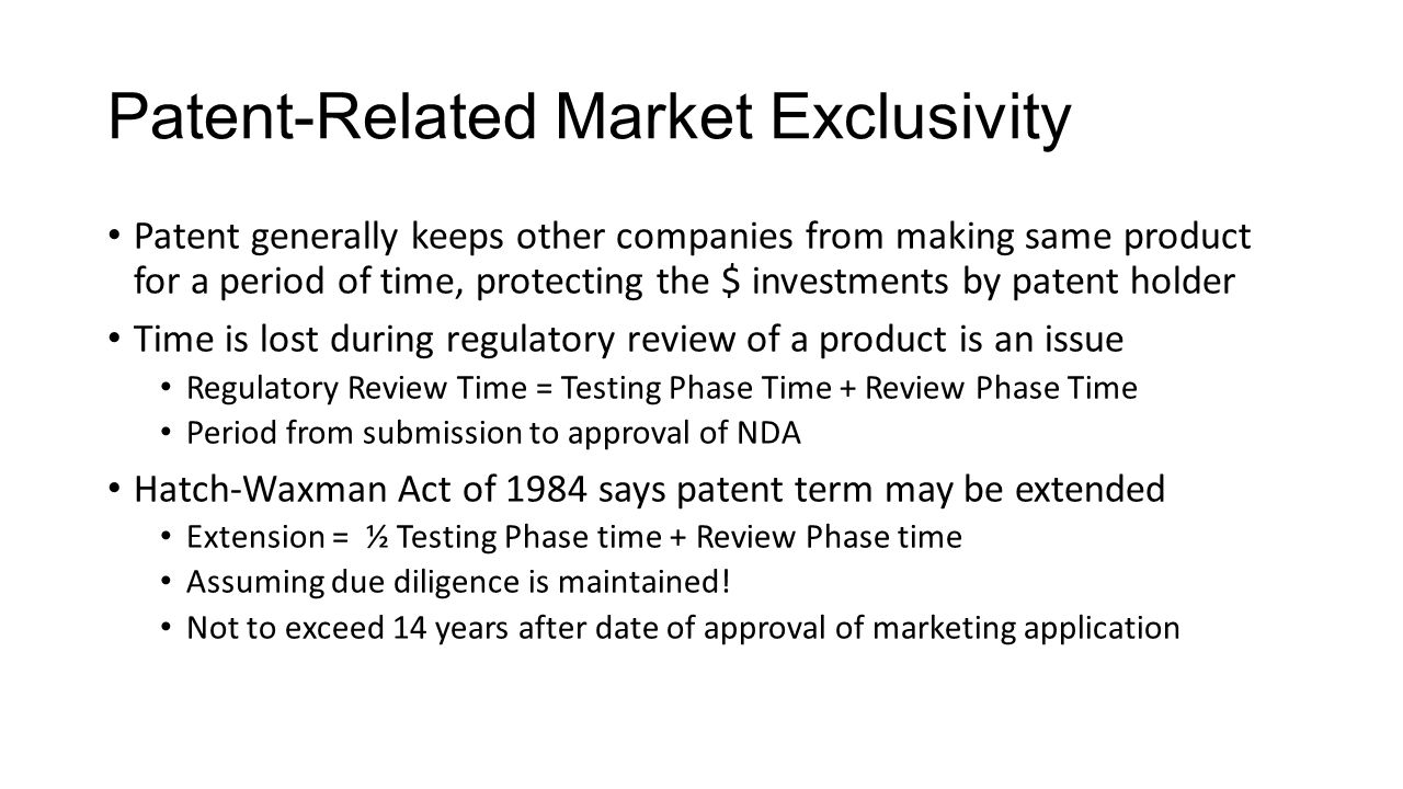 Patent-Related Market Exclusivity